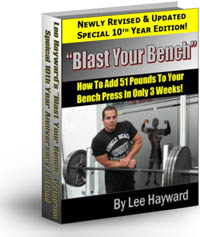 Blast Your Bench - How To Add 50 Pounds To Your Bench Press In 3 Weeks