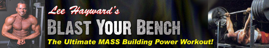 Blast Your Bench - The Ultimate MASS Building Power Workout!