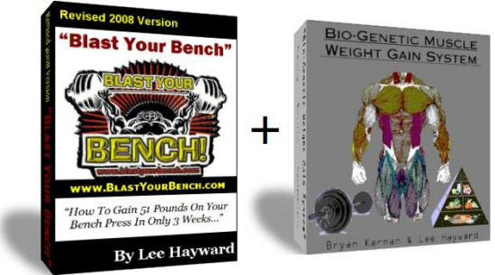 Blast Your Bench & Bio-Genetic Weight Gain System