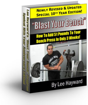 Lee Haywards Blast Your Bench Press
